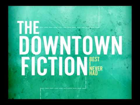 THE DOWNTOWN FICTION - Take Me Home [AUDIO]