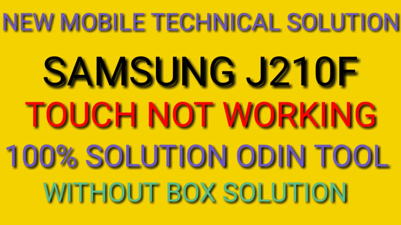 Samsung j210f touch not working solution 100%