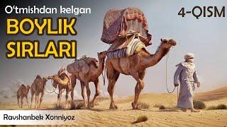 (4-qism) O'TMISHDAN KELGAN BOYLIK SIRLARI (Audio kitob) #PULLAR #BOYLIK #BOYISH #MILLION #MILLIARD