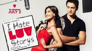 I Hate Luv Storys - Theatrical Trailer (2010) - Imran Khan & Sonam Kapoor - Hindi Movie - Official