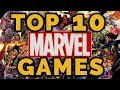 TOP 10 MARVEL GAMES OF ALL TIME