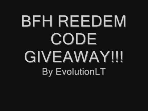BFH Reedem Codes Giveaway!!! Get urs now