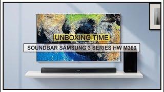 UNBOXING SOUNDBAR SAMSUNG 3 SERIES HW M360