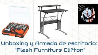"""Unboxing y armado del escritorio """"Flash Furniture Clifton"""""""