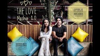 Download The Love Mashup 2.0 - CHASHNI/VE MAAHI/LAMBERGHINI/MERE SOHNEYA/QISMAT| NUPUR PANT | SAURABH KALSI Mp3 and Videos