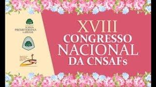 Abertura XVIII Congresso CNSAFs - ENTRADA DAS BANDEIRAS