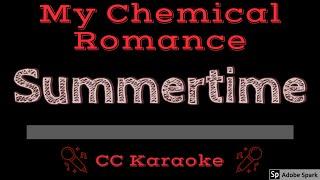 My Chemical Romance • Summertime (CC) [Karaoke Instrumental Lyrics]
