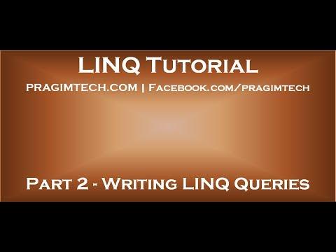Part 2 Writing LINQ Queries