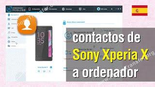 Exportar contactos de Sony Xperia X a ordenador