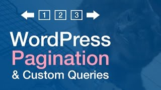 WordPress Pagination Tutorial (Custom Query & Template Integration)