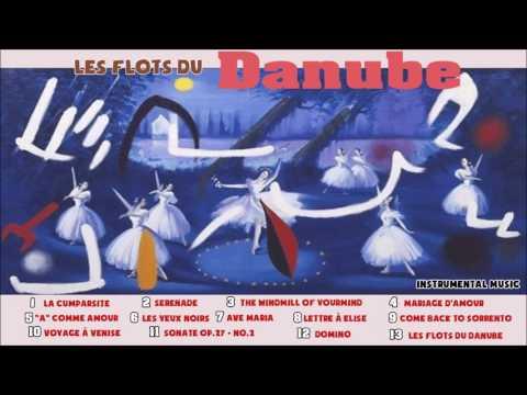 Les Flots Du Danube - Instrumental Music