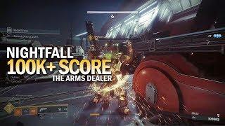 100,000+ Score Nightfall - The Arms Dealer [Destiny 2 Forsaken]