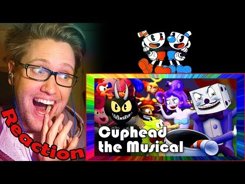 Cuphead the Musical by Random Encounters REACTION! | SO MANY AMAZING YOUTUBERS! |