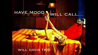 Will Davis Trio - Sock Cha Cha