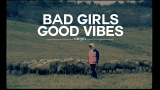 "Ufo361 - ""Bad girls, good vibes"""