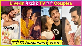 Jasmin Bhasin To Divya Agarwal | TV Couples Who Are Living In Relationship
