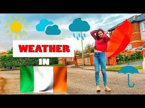 ALWAYS RAINY!!! IRELAND | What's The Weather Like In Dublin, Ireland?