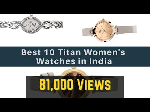 10 Best Selling Titan Women's Watches To Buy In India 2019