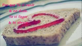 Te vi Venir...♥ Sin Bandera (Letra)