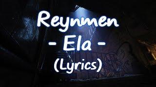 Reynmen - Ela (Lyrics-Sözleri) Resimi