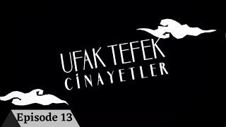 Ufak Tefek Cinayetler Episode 13 with English Subtitles