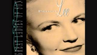 Peggy Lee - I Wanna Be Around