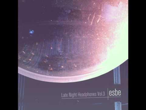 Esbe - Late Night Headphones
