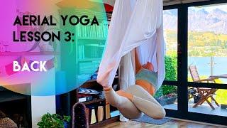 Aerial Yoga Lesson 3 - Back | Beginner-Intermediate | CamiyogAIR