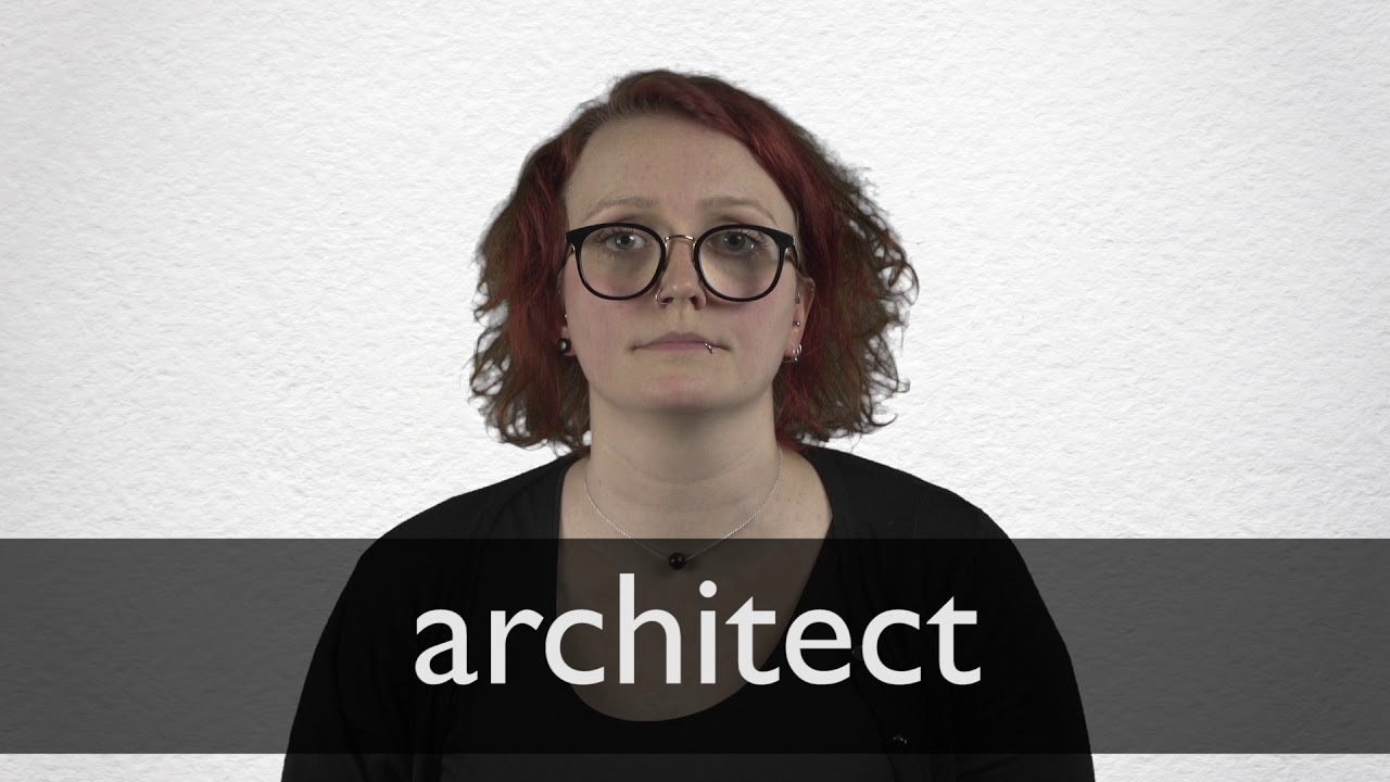 How to pronounce ARCHITECT in British English