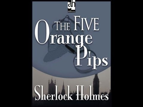 The Adventures of Sherlock Holmes -The Five Orange Pips