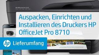 Auspacken, Einrichten und Installieren des Druckers HP OfficeJet Pro 8710