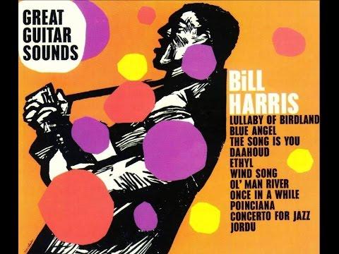 Bill Harris - Lullaby Of Birdland
