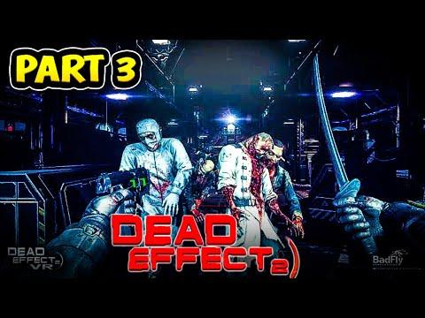 Dead effect 2 gameplay   dead effect 2 gameplay part 3 in hindi   games walkthrough   (hindi)  
