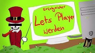 Erfolgreicher Lets Player werden [Tutorial] - Tommys lehrreiche Lehrfilme #Satire