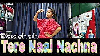 Tere Naal Nachna | Hip Hop Dance | Nawabzaade | by Vandana Choreography by | Himani |