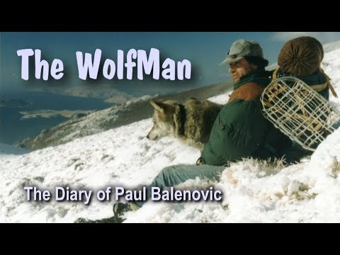 The Wolf Man -The Diary of Paul Balenovic (BBC documentary)