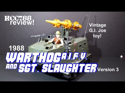 HCC788 - 1988 SGT. SLAUGHTER and WARTHOG A.I.F.V. - Vintage G.I. Joe toy review!