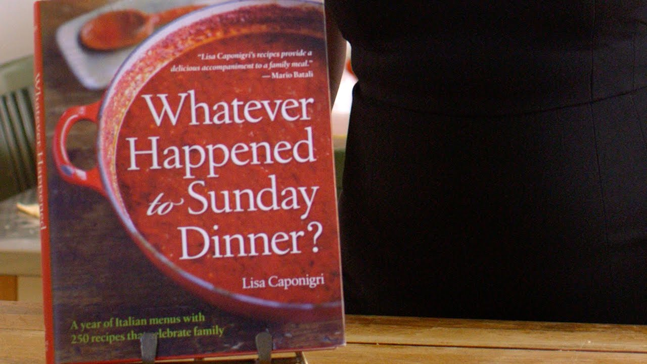 whatever happened to sunday dinner a year of italian menus with 250 recipes that celebrate family