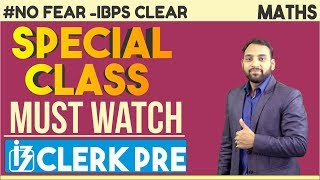 IBPS CLERK PRE |  Special Class For IBPS Clerk Pre | Maths | Arun Sir