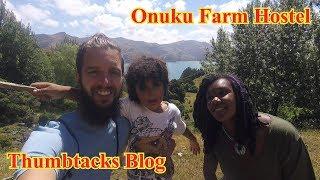 Onuku Farm Hostel (Akaroa, NZ) - Thumbtacked