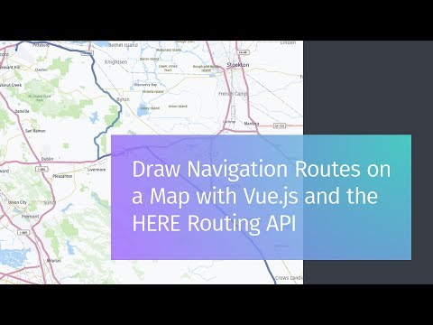 Draw Navigation Routes On A Map With Vue.js And The HERE Routing API