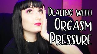 Dealing with Pressure to Orgasm (Asexuality)