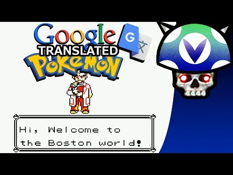 [Vinesauce] Joel - Google Translate Pokemon ( BETA )