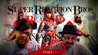 SUPER REACTION BROS REACT & REVIEW Assassin's Creed Chronicles India Gameplay Overview US!!!!