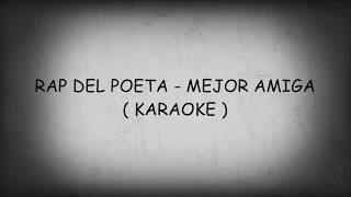 Rap Del Poeta (Karaoke) Letra