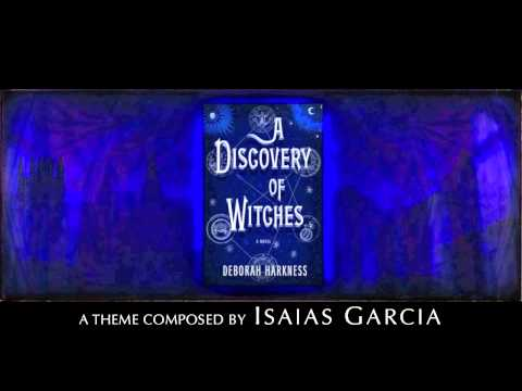 A Discovery of Witches - Theme by Isaias Garcia