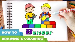 Bob the builder coloring pages I How to draw Bob the builder colouring book I Career A-Z list