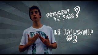 Tuto - Trottinette freestyle - Comment tu fais #2 Le Tailwhip (BTVstudio)