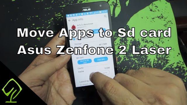 How to Move Apps to Sd card and Install Apps to sd card on Asus Zenfone 2  Laser
