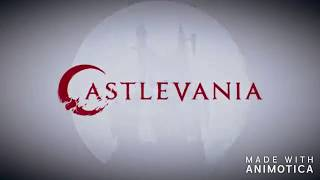【Castlevania Netflix Opening】Feat. Castlevania: Judgement Theme 】
